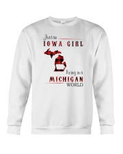 IOWA GIRL LIVING IN MICHIGAN WORLD Crewneck Sweatshirt thumbnail