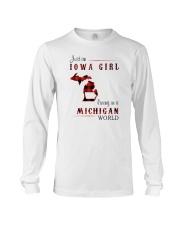 IOWA GIRL LIVING IN MICHIGAN WORLD Long Sleeve Tee thumbnail