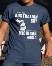 JUST AN AUSTRALIAN GUY LIVING IN MICHIGAN WORLD Classic T-Shirt apparel-classic-tshirt-lifestyle-28