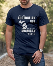 JUST AN AUSTRALIAN GUY LIVING IN MICHIGAN WORLD Classic T-Shirt apparel-classic-tshirt-lifestyle-front-53