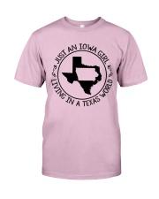JUST AN IOWA GIRL LIVING IN TEXAS WORLD Classic T-Shirt thumbnail