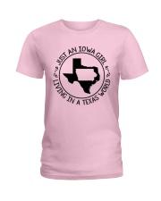JUST AN IOWA GIRL LIVING IN TEXAS WORLD Ladies T-Shirt thumbnail