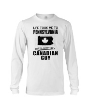 CANADIAN GUY LIFE TOOK TO PENNSYLVANIA Long Sleeve Tee thumbnail