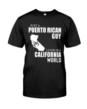 JUST A PUERTO RICAN GUY LIVING IN CA WORLD Classic T-Shirt tile