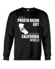 JUST A PUERTO RICAN GUY LIVING IN CA WORLD Crewneck Sweatshirt thumbnail