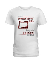CONNECTICUT GIRL LIVING IN OREGON WORLD Ladies T-Shirt thumbnail