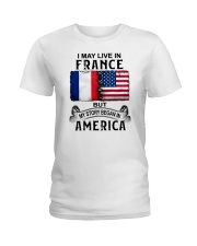 LIVE IN FRANCE BEGAN IN AMERICA Ladies T-Shirt thumbnail