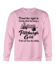 PITTSBURGH GIRL I DIDN'T NOT HAVE THE ABILITY Crewneck Sweatshirt thumbnail