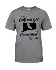 JUST A CALIFORNIA GIRL IN A CONNECTICUT WORLD Classic T-Shirt thumbnail