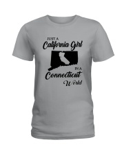 JUST A CALIFORNIA GIRL IN A CONNECTICUT WORLD Ladies T-Shirt front
