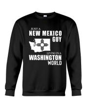 JUST A NEW MEXICO GUY LIVING IN WASHINGTON WORLD Crewneck Sweatshirt thumbnail
