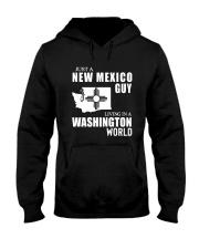 JUST A NEW MEXICO GUY LIVING IN WASHINGTON WORLD Hooded Sweatshirt thumbnail