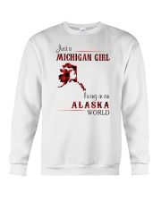 MICHIGAN GIRL LIVING IN ALASKA WORLD Crewneck Sweatshirt thumbnail