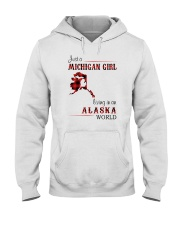 MICHIGAN GIRL LIVING IN ALASKA WORLD Hooded Sweatshirt thumbnail