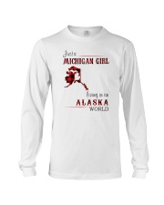 MICHIGAN GIRL LIVING IN ALASKA WORLD Long Sleeve Tee thumbnail