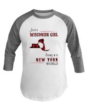 WISCONSIN GIRL LIVING IN NEW YORK WORLD Baseball Tee thumbnail