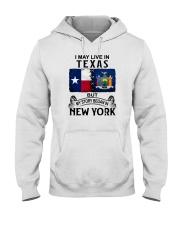 LIVE IN TEXAS BEGAN IN NEW YORK Hooded Sweatshirt thumbnail