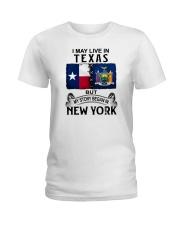 LIVE IN TEXAS BEGAN IN NEW YORK Ladies T-Shirt thumbnail