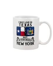 LIVE IN TEXAS BEGAN IN NEW YORK Mug thumbnail