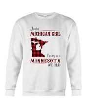 MICHIGAN GIRL LIVING IN MINNESOTA WORLD Crewneck Sweatshirt thumbnail