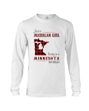 MICHIGAN GIRL LIVING IN MINNESOTA WORLD Long Sleeve Tee thumbnail