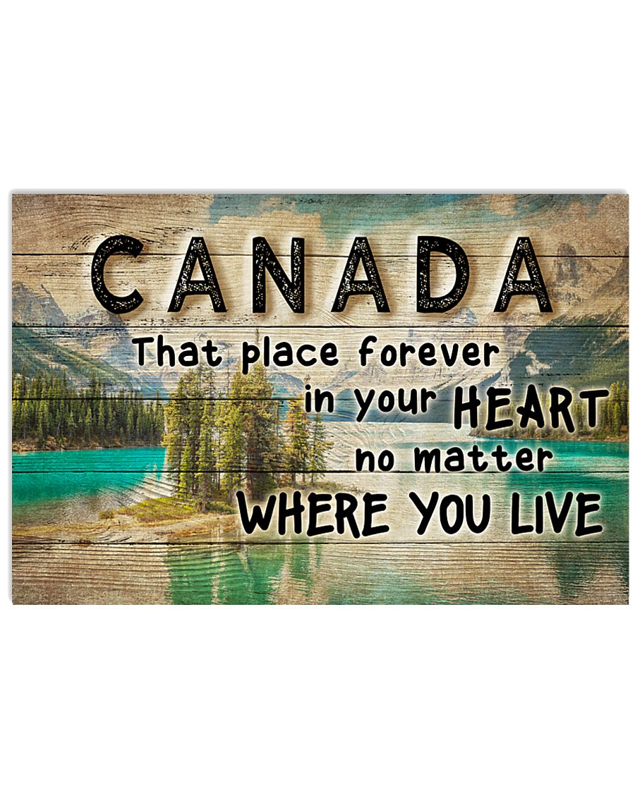 CANADA THAT PLACE FOREVER IN YOUR HEART 24x16 Poster