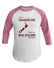 CANADIAN GIRL LIVING IN NEW ZEALAND WORLD Baseball Tee thumbnail