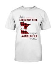 LOUISIANA GIRL LIVING IN MINNESOTA WORLD Classic T-Shirt front