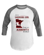 LOUISIANA GIRL LIVING IN MINNESOTA WORLD Baseball Tee thumbnail