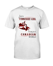 TENNESSEE GIRL LIVING IN CANADIAN WORLD Classic T-Shirt front