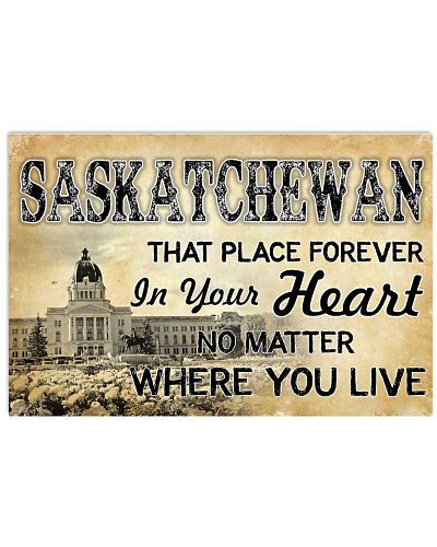 SASKATCHEWAN THAT PLACE FOREVER IN YOUR HEART