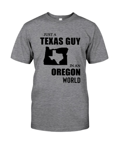 JUST A TEXAS GUY IN AN OREGON WORLD