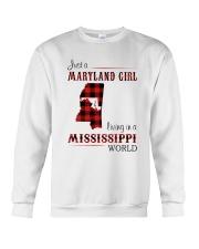 MARYLAND GIRL LIVING IN MISSISSIPPI WORLD Crewneck Sweatshirt thumbnail