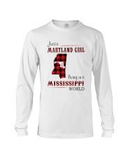 MARYLAND GIRL LIVING IN MISSISSIPPI WORLD Long Sleeve Tee thumbnail