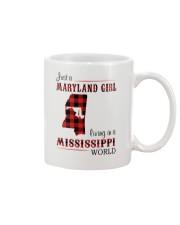 MARYLAND GIRL LIVING IN MISSISSIPPI WORLD Mug thumbnail