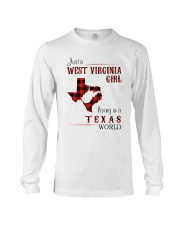 WEST VIRGINIA GIRL LIVING IN TEXAS WORLD Long Sleeve Tee thumbnail