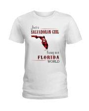 SALVADORAN GIRL LIVING IN FLORIDA WORLD Ladies T-Shirt thumbnail