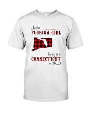 FLORIDA GIRL LIVING IN CONNECTICUT WORLD Classic T-Shirt front