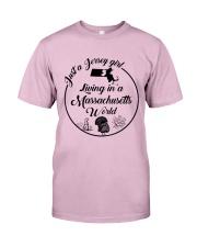 JUST A JERSEY GIRL LIVING IN A MASSACHUSETTS WORLD Classic T-Shirt thumbnail
