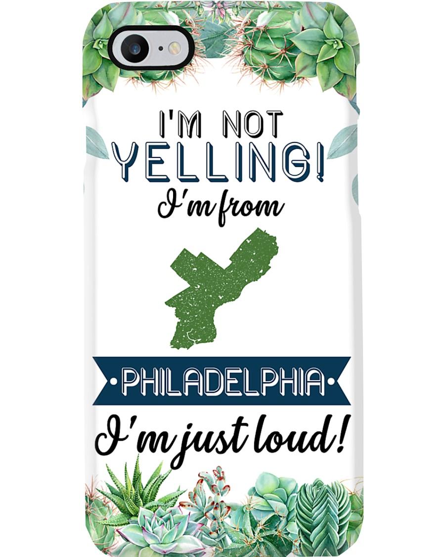 I'M NOT YELLING I'M FROM PHILADELPHIA  Phone Case