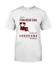 CANADIAN GIRL LIVING IN LOUISIANA WORLD Classic T-Shirt front