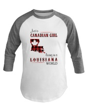 CANADIAN GIRL LIVING IN LOUISIANA WORLD Baseball Tee thumbnail