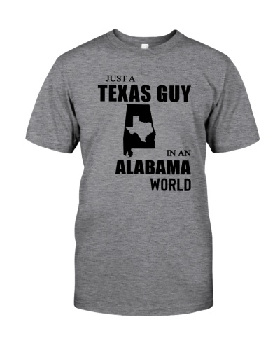 JUST A TEXAS GUY IN AN ALABAMA WORLD