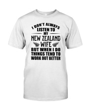 LISTEN TO MY NEW ZEALAND WIFE Classic T-Shirt front