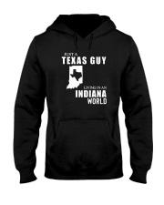 JUST A TEXAS GUY LIVING IN INDIANA WORLD Hooded Sweatshirt thumbnail