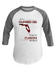 CALIFORNIA GIRL LIVING IN FLORIDA WORLD Baseball Tee thumbnail