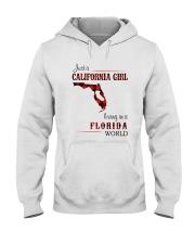 CALIFORNIA GIRL LIVING IN FLORIDA WORLD Hooded Sweatshirt thumbnail