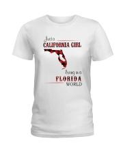 CALIFORNIA GIRL LIVING IN FLORIDA WORLD Ladies T-Shirt thumbnail