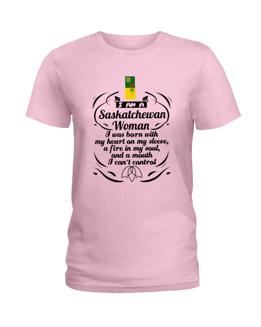 SASKATCHEWAN WOMAN A MOUTH I CAN'T CONTROL Ladies T-Shirt