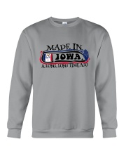 MADE IN IOWA A LONG LONG TIME AGO Crewneck Sweatshirt thumbnail
